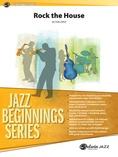 Rock the House - Jazz Ensemble