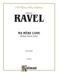 Ravel: Ma Mère l'oye (Mother Goose Suite) - Piano