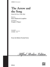 The Arrow and the Song - Choral