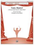 Come, Rejoice! - Concert Band