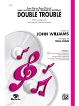 Double Trouble (from <I>Harry Potter and the Prisoner of Azkaban</I>) - Choral