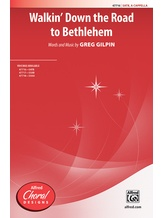 Walkin' Down the Road to Bethlehem - Choral