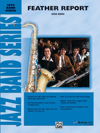 Feather Report: E-flat Alto Saxophone: Kris Berg | Jazz