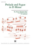 Prelude and Fugue in D minor - Concert Band
