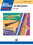 Two Modal Episodes - Concert Band