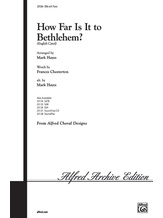 How Far Is It to Bethlehem? - Choral