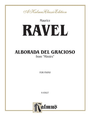 Ravel: Alborada Del Gracioso from Miroirs - Piano