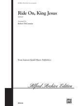Ride On, King Jesus - Choral
