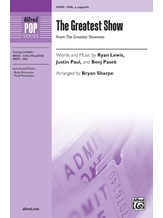 The Greatest Show - Choral