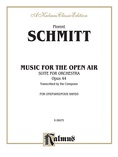 Schmitt: Music for the Open Air (Suite for Orchestra, Op. 44) - Piano Duets & Four Hands