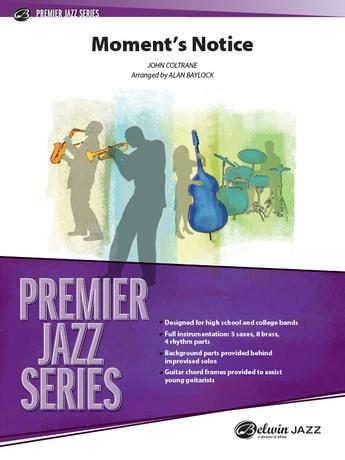 Moment's Notice - Jazz Ensemble