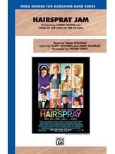 Hairspray Jam - Marching Band
