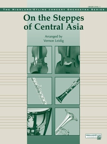 On the Steppes of Central Asia - Full Orchestra