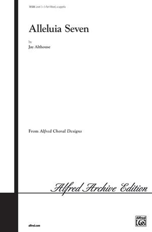 Alleluia Seven - Choral