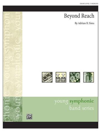 Beyond Reach - Concert Band