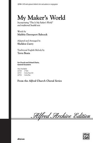 My Maker's World - Choral