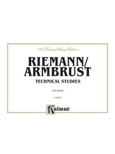 Reimann/Armbrust: Technical Studies - Organ