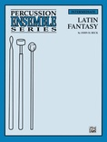 Latin Fantasy - Percussion Ensemble