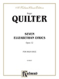 Quilter: Seven Elizabethan Lyrics, Op. 12 (High Voice, English) - Voice