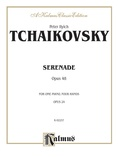 Tchaikovsky: Serenade, Op. 48 - Piano Duets & Four Hands