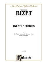 Bizet: Twenty Melodies-- Mezzo-Soprano or Baritone (French) - Voice