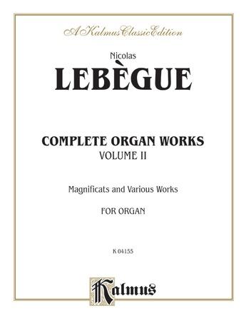 Lebegue: Complete Organ Works, Volume II - Organ