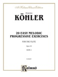 Köhler: Twenty Easy Melodic Progressive Exercises, Op. 93 (Volume II, Nos. 11-20) - Woodwinds