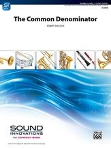 The Common Denominator - Concert Band