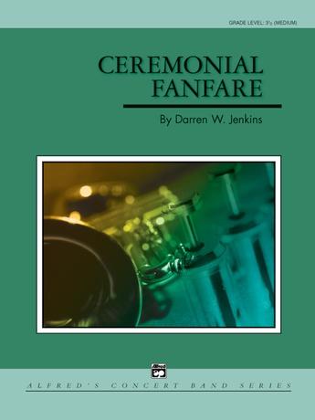Ceremonial Fanfare - Concert Band