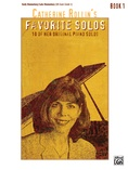 Catherine Rollin's Favorite Solos, Book 1: 10 of Her Original Piano Solos - Piano