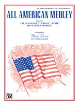 "All American Medley: Based on ""Oh, Susannah"", ""Jubilo"", ""Dixie"" and ""Yankee Doodle"" - Piano Duo (2 Pianos, 4 Hands) - Piano Duets & Four Hands"