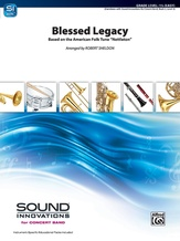 Blessed Legacy - Concert Band