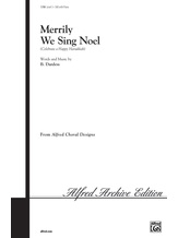 Merrily We Sing Noel (Celebrate a Happy Hanukkah) - Choral