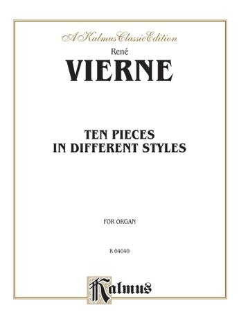 Vierne: Ten Pieces in Different Styles - Organ