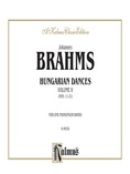Brahms: Hungarian Dances, Volume II - Piano Duets & Four Hands