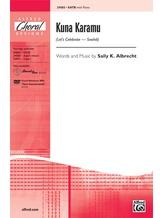 Kuna Karamu (Let's Celebrate - Swahili) - Choral