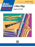 A River Trilogy - Concert Band