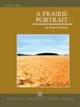 A Prairie Portrait - Concert Band