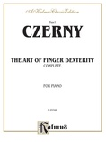 Czerny: Art of Finger Dexterity, Op. 740, Complete - Piano