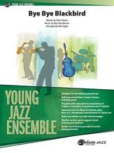 Bye Bye Blackbird - Jazz Ensemble