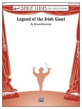 Legend of the Irish Giant - Concert Band