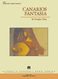Canarios Fantasia - Concert Band