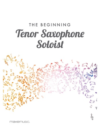 The Beginning Tenor Saxophone Soloist - Solo & Small Ensemble
