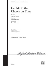 Get Me to the Church on Time - Choral