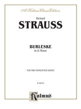 Strauss: Burleske - Piano Duets & Four Hands