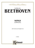 Beethoven: Songs (Complete)-- 66 songs, mostly for Medium Voice (German/English) - Voice