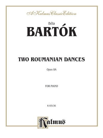 Bartók: Two Roumanian Dances, Op. 8A - Piano