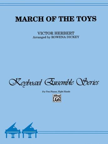 March of the Toys - Piano Quartet (2 Pianos, 8 Hands) - Piano