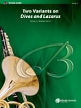"""Two Variants on """"Dives and Lazarus"""" - Concert Band"""