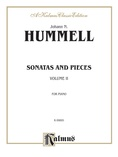Hummel: Sonatas and Pieces (Volume II) - Piano